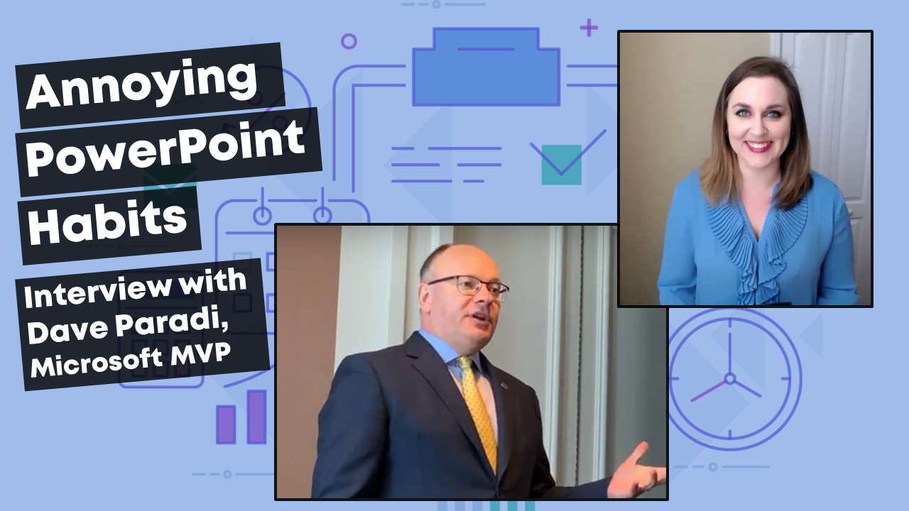 How to Avoid Annoying PowerPoint Habits: Interview with Dave Paradi, Microsoft MVP.